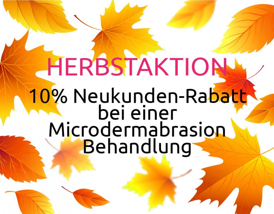 Herbstaktion Neukunden Microdermabrasion